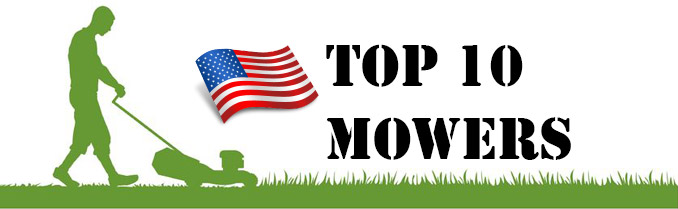 Top 10 Lawn Mower Reviews - United States