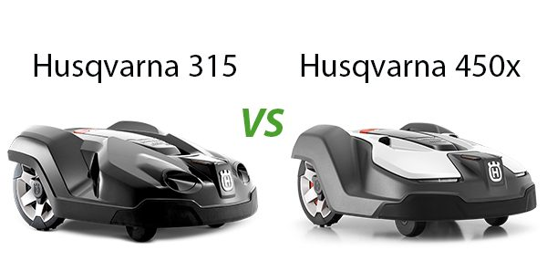 Comparison of the Husqvarna 315 and the Husqvarna 450x Robot Mowers